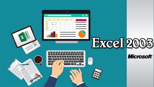 Excel 2003 - Công cụ hỗ trợ xử lý, tính toán số liệu đơn giản, chính xác